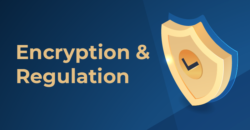 Encryption and Regulation