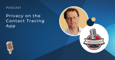 Privacy on the Contact Tracing App Podcast